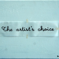 the artist's choice